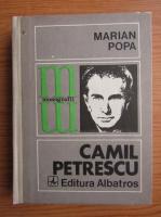 Marian Popa - Camil Petrescu
