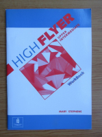 Anticariat: Mary Stephens - HighFlyer upper intermediate, workbook