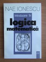 Nae Ionescu - Introducere in logica matematica