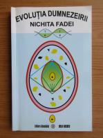 Nichita Fadei - Evolutia Dumnezeirii
