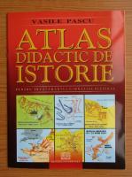 Anticariat: Pascu Vasile - Atlas didactic de istorie