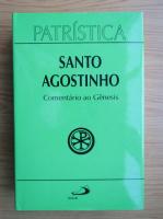 Santo Agostinho - Comentario ao Gesesis