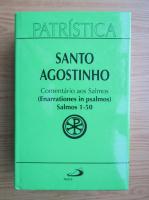 Santo Agostinho - Comentario aos Salmos. Enarrationes in psalmos