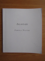 Anticariat: Simona Nistor - Incantatii