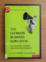 Anticariat: Stuart Crainer - The ultimate business Guru book