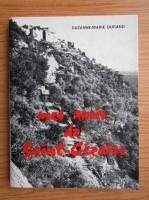 Anticariat: Suzanne-Marie Durand - Mes amis de Saint-Cezaire