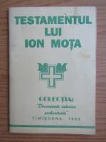 Anticariat: Testamentul lui Ion Mota