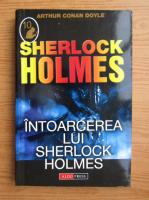 Arthur Conan Doyle - Intoarcerea lui Sherlock Holmes
