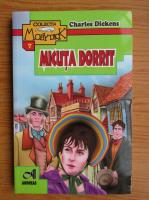 Anticariat: Charles Dickens - Micuta Dorrit