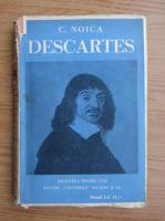 Anticariat: Constantin Noica - Viata si filosofia lui Rene Descartes (1937)