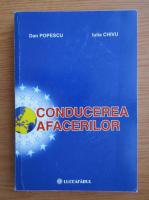 Anticariat: Dan Popescu - Conducerea afacerilor