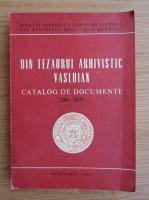 Din tezaurul arhivistic vasluian