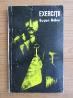 Anticariat: Eugen Balan - Exercitii. Schite si nuvele