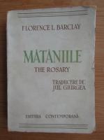 Anticariat: Florence L. Barclay - Mataniile (aproximativ 1940)