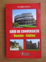 Florin Savu - Ghid de conversatie roman-italian