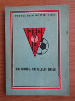 Anticariat: Fotbal Club Soimii Sibiu, din istoria fotbalului sibian