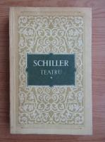 Friedrich Schiller - Teatru (volumul 1)