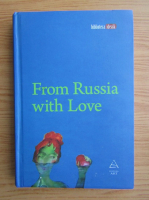 Galina Dursthoff - From Russia with love