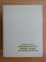 George Valsan - Opere alese