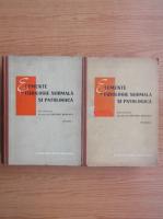 Anticariat: Grigore Benetato - Lemente de fizioogie normala si patologica (2 volume)