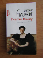 Anticariat: Gustave Flaubert - Doamna Bovary (Top 10+)