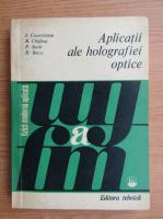 Anticariat: I. Cucurezeanu - Aplicatii ale holografiei optice