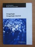 Ion Chiciudean - Imagologie istorica