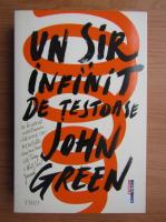 John Green - Un sir infinit de testoase