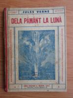 Anticariat: Jules Verne - De la Pamant la Luna (1930)