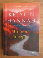 Anticariat: Kristin Hannah - Un nou inceput
