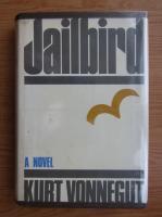 Kurt Vonnegut - Jailbird