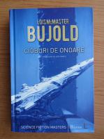 Lois McMaster Bujold - Cioburi de onoare