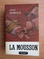 Anticariat: Louis Bromfield - La mousson