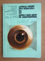 Anticariat: M. Olteanu - Actualitati in oftalmologie (volumul 2)