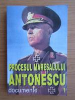 Anticariat: Marcel Dumitru Ciuca - Procesul Maresalului Antonescu. Documente (volumul 1)