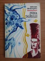 Anticariat: Mihnea Gheorghiu - Zodia taurului