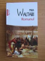 Anticariat: Mika Waltari - Romanul (Top 10+)