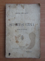 Anticariat: Mircea Radulescu - Suflet si uzina (1919)