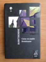 Nathaniel Hawthorne - Casa cu sapte frontoane