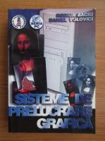 Rodica Baciu - Sisteme de prelucrare grafica