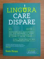 Sam Kean - Lingura care dispare