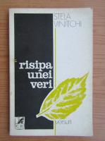 Anticariat: Stela Vinitchi - Risipa unei veri