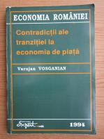 Anticariat: Varujan Vosganian - Contradictii ale tranzitiei la economia de piata