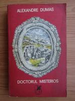 Anticariat: Alexandre Dumas - Doctorul misterios (volumul 1)