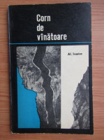 Anticariat: Alexandru Ivasiuc - Corn de vanatoare