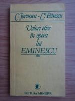 Anticariat: Constantin Jornescu - Valori etice in opera lui Eminescu