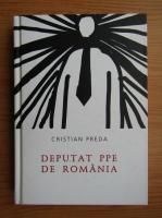 Anticariat: Cristian Preda - Deputat PPE de Romania