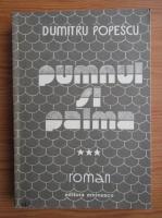 Dumitru Popescu - Pumnul si palma (volumul 3)