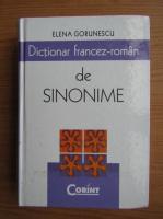 Anticariat: Elena Gorunescu - Dictionar francez-roman de sinonime