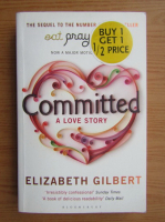 Elizabeth Gilbert - Commited a love story